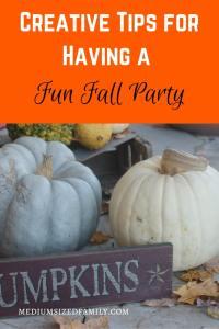 Creative Tips for Having a Fun Fall Party