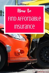 How to Find Affordable Insurance. These insurance tips will help you save money while getting the most coverage you can afford.