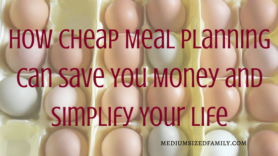 Secure Your Savings: How Cheap Meal Planning Can Save You Money and Simplify Your Life