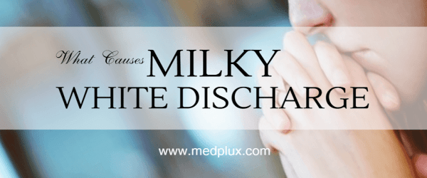 Milky White Discharge