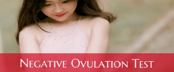 Negative ovulation test