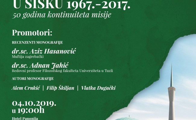 """Promocija monografije """"Islamska zajednica u Sisku 1967.-2017.""""- 50 godina kontinuiteta misije"""