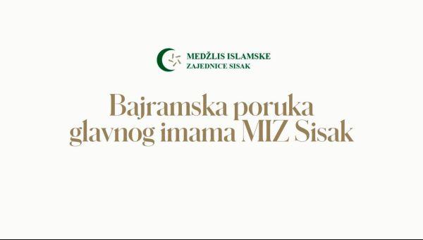 Bajramska poruka glavnog imama MIZ Sisak