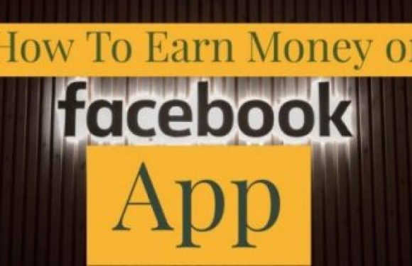 How to earn money using Facebook app