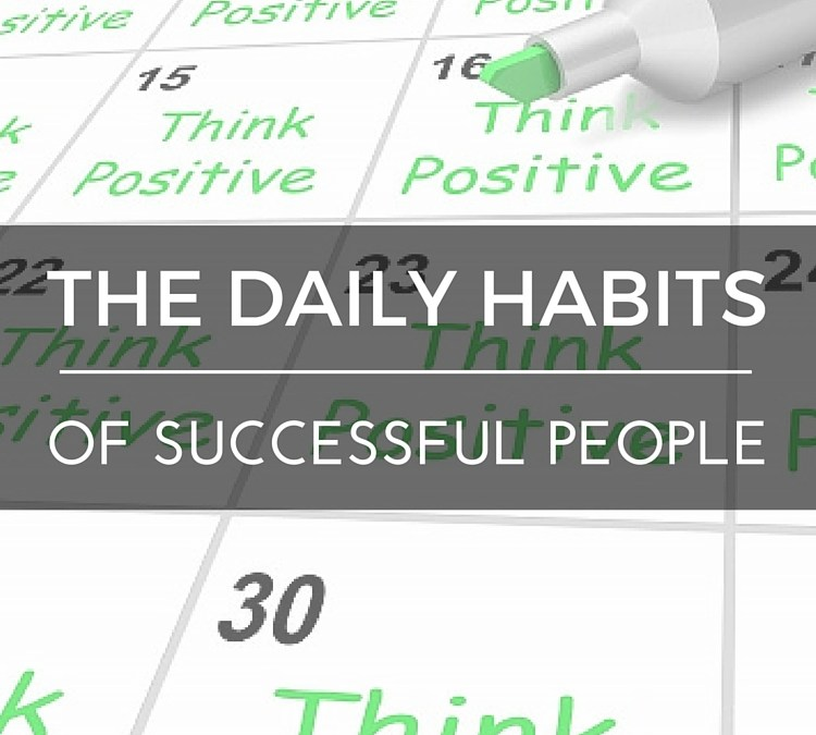 Daily Habits Of Successful People