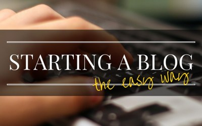 Starting A Blog Is Easier Now Than EVER Before