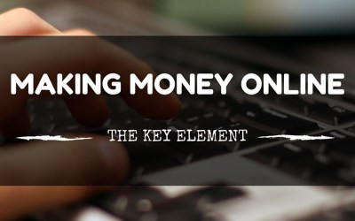The Key To Making Money Online