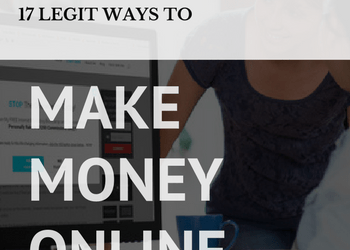 17 Legitimate Ways To Make Money Online