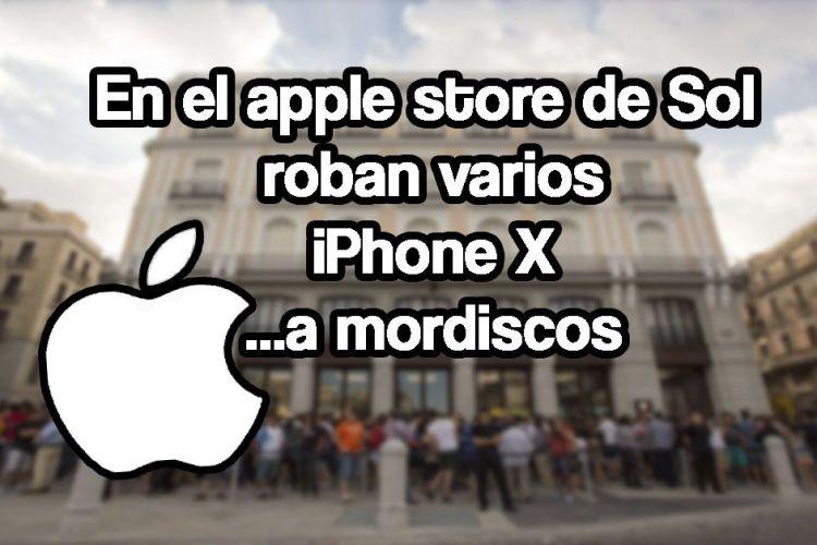 En el Apple Store de Sol roban varios iPhone X a mordiscos