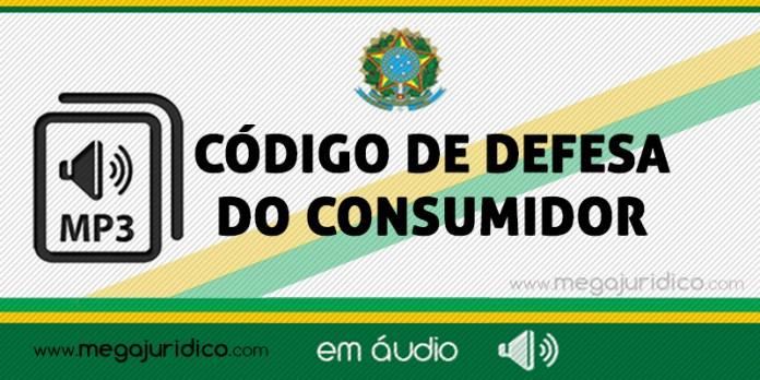 codigo de defesa do consumidor em áudio