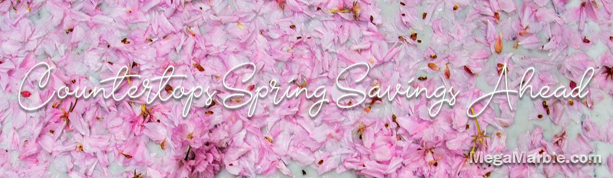 Countertops Spring Savings Ahead 2021
