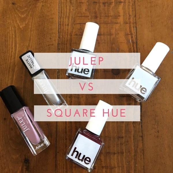 Julep vs. Square Hue