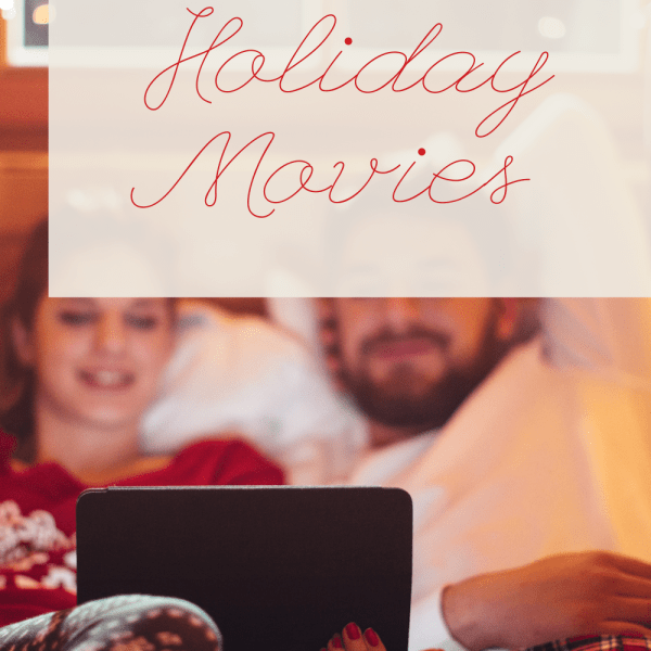 The Best Christmas Movies to Watch this Holiday Season!