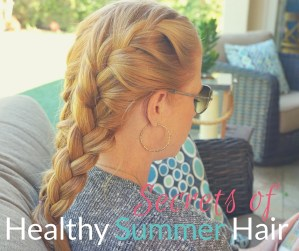 Secrets of Healthy Summer Hair - Easy braids and tips for keeping your hair smooth and sleek in the summer months #WholeBlends #CollectiveBias #ad