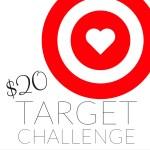 TBT – The $20 Target Challenge
