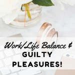On Balance and Guilty Pleasures