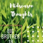 Big Brother Midseason Thoughts