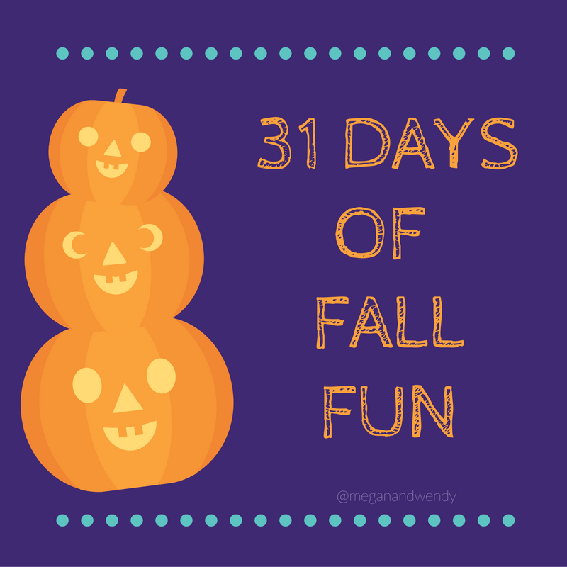 31 Days of Fall Fun - From Pumpkin Spice Lattes to scarves and boots we've got your October covered. Check out our daily activities for fall and Halloween fun at www.meganandwendy.com