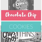 Chocolate Chip Cookie Taste Test