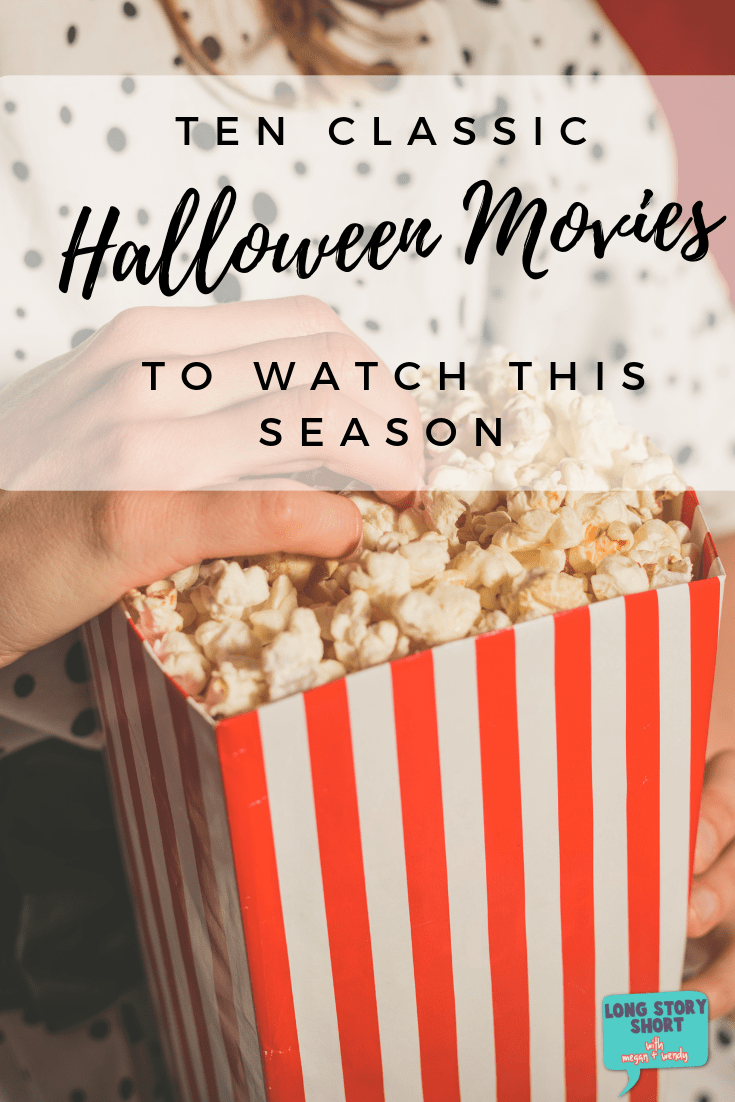 We've picked our top ten Halloween movies! Snuggle up and watch one of these family-friendly or horror flicks this Halloween season!