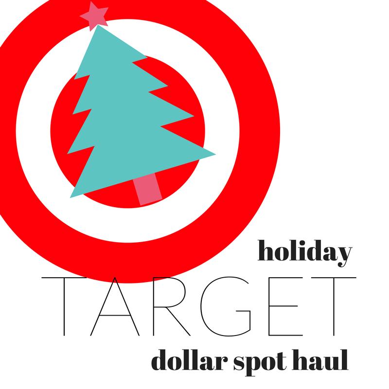 Holiday Target Dollar Spot Haul