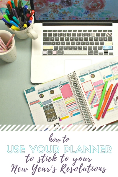 How to use your planner to stick to your New Year's Resolutions.