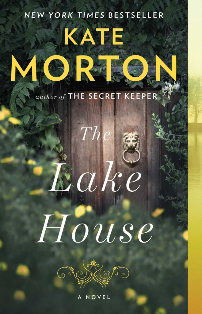 The Lake House, by Kate Morton - May Book Roundup from Megan & Wendy
