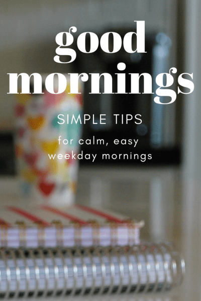 Easy like Weekday Mornings – My Simple Morning Routines