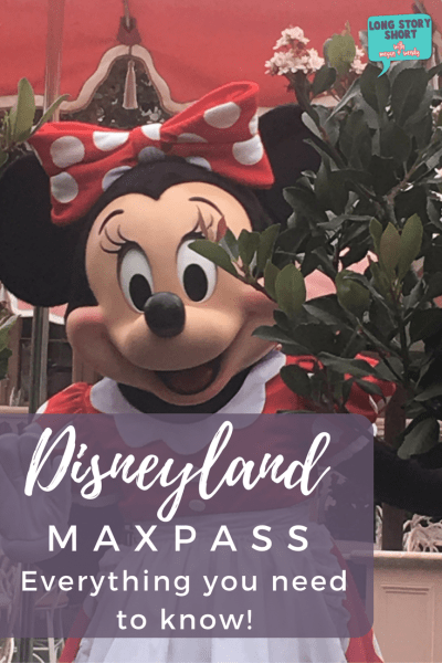 Disneyland's New Max Pass – Is it worth it?