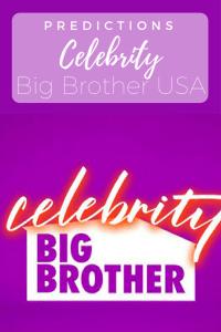 Celebrity Big Brother Predictions