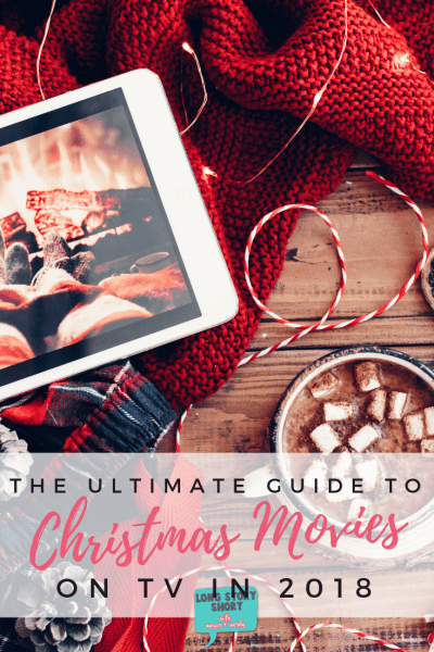 The Ultimate Christmas Movie Guide for 2018