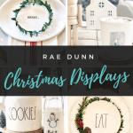 Favorite Rae Dunn Christmas Displays