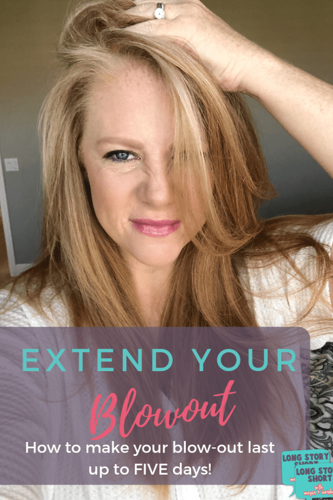 How to Extend your Blowout to three, four, even five days! Tips for washing, drying and styling your hair, and how to effectively use dry shampoo