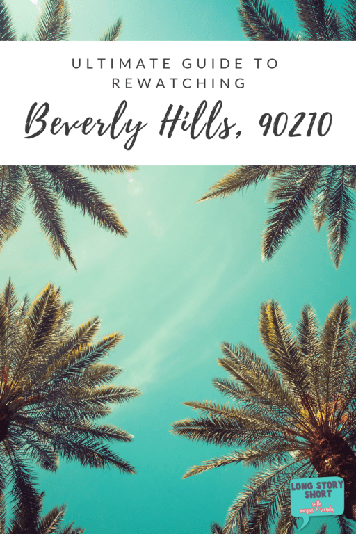 We're excited for the Beverly Hills, 90210 reboot so we've put together an ultimate guide to rewatching the original series. Come fangirl with us!