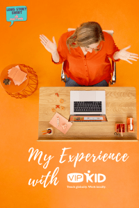 My Experience with VIPKID