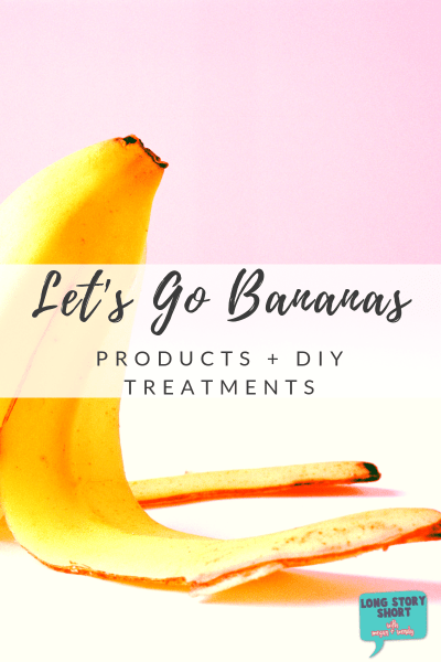 Can't get enough of that banana scent? Banana beauty products are popping up everywhere and we're sharing our favorites plus a few DIY treatments for home!