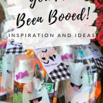 You've Been Booed! Boo Buckets, Tags and Inspiration!