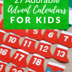 27 Advent Calendars for Kids to Buy Before They're Gone!