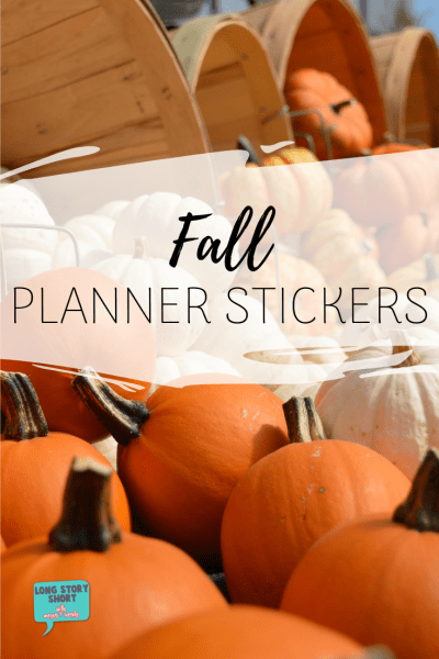 Fall Planner Stickers - We've gathered up the best fall planner stickers, including kawaii stickers, printables, pumpkin spice and weekly kitts!