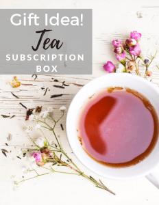 Gift Idea: Tea Subscription Box