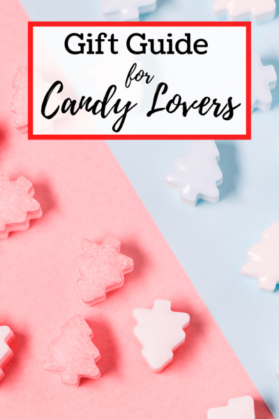 Gift Guide for Candy Lovers