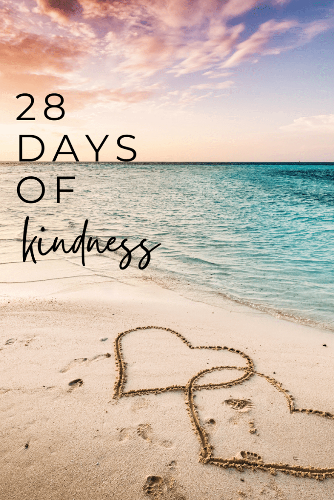 28 Days of Kindness Challenge - We could all use a little bit of kindness in our lives, so we've come up with 28 ways to spread random acts of kindness in your life.