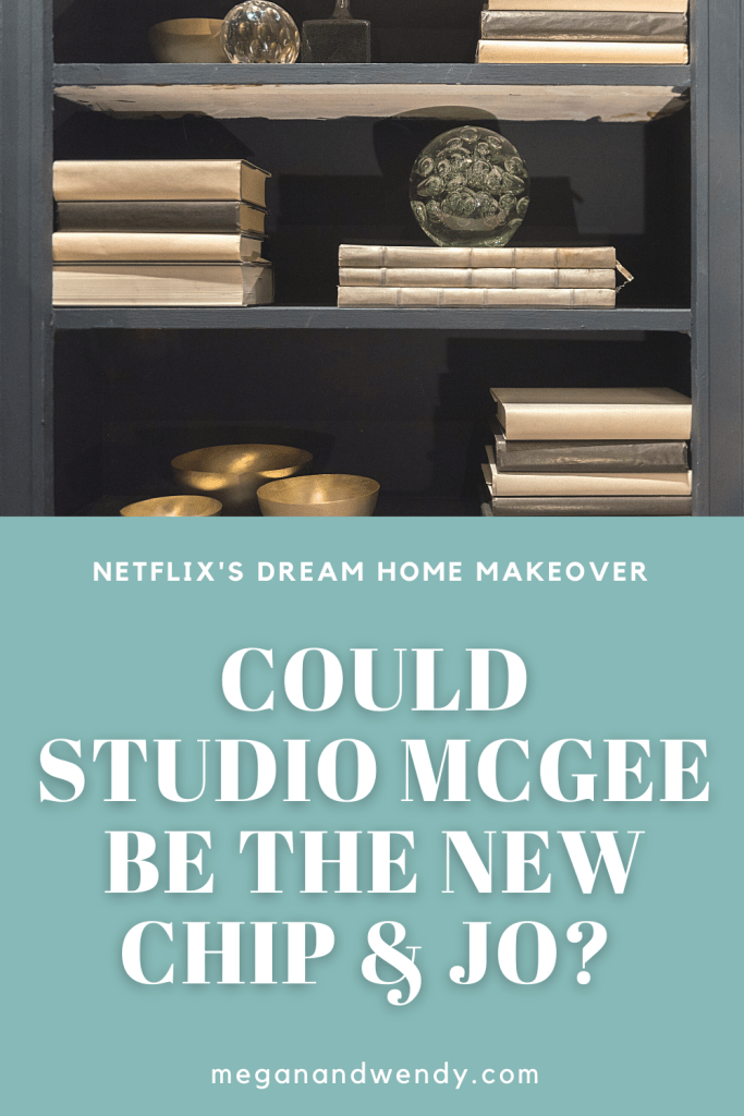 Dream Home Makeover is a brand new home design show on Netflix featuring husband and wife team, Shea and Syd McGee. The show is a reality hybrid following as the McGees balance home and work plus the fun before and after makeovers! #Netflix #StudioMcGee #DreamHomeMakeover