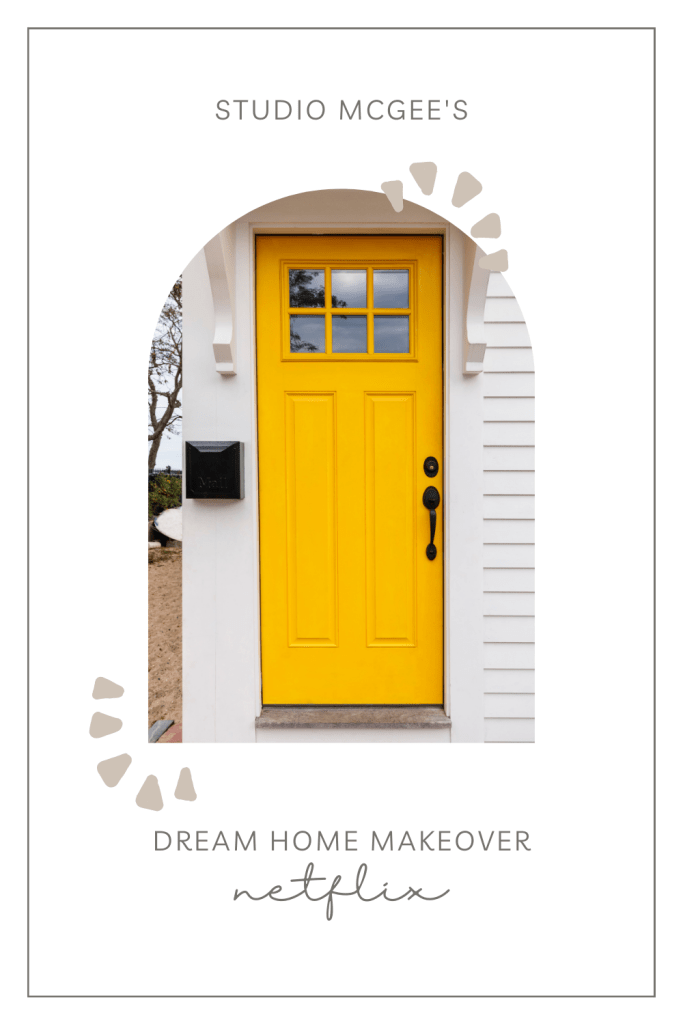 Do you love the designs of Studio McGee? Have you seen the Netflix show featuring the McGees and their family called Dream Home Makeover? Season 2 of Dream Home Makeover starts January 1, 2021.