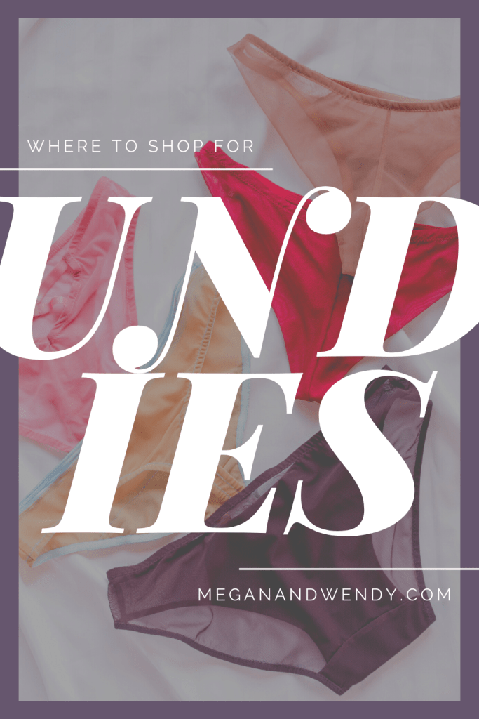Shopping for underwear can be frustrating especially if you're looking for specifics when it comes to panties. We're sharing some of our favorite brands and where to get them - not always where you think.