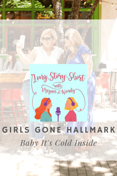 Baby It's Cold Inside Hallmark Movie Review - Megan and Wendy share their thoughts on the Hallmark Original Movie Baby It's Cold Inside