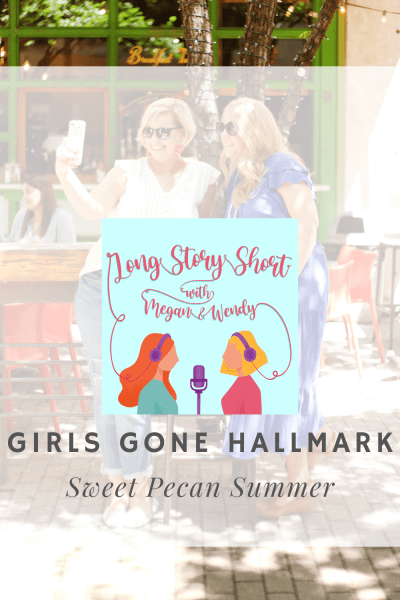 NEW PODCAST EPISODE: Megan and Wendy have GONE HALLMARK! Listen in as they rate and review Hallmark's newest movie Sweet Summer Pecan. This movie premiered on August 28, 2021 and stars Wes Brown and Christine Ko. #Hallmarkies