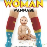 A Book Review: Wonder Woman Wannabe by Jenny Lee Sulpizio