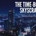 『名探偵コナン 時計じかけの摩天楼』ネタバレ感想