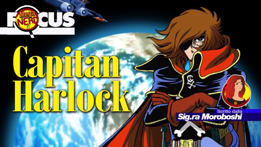 focus capitan harlock
